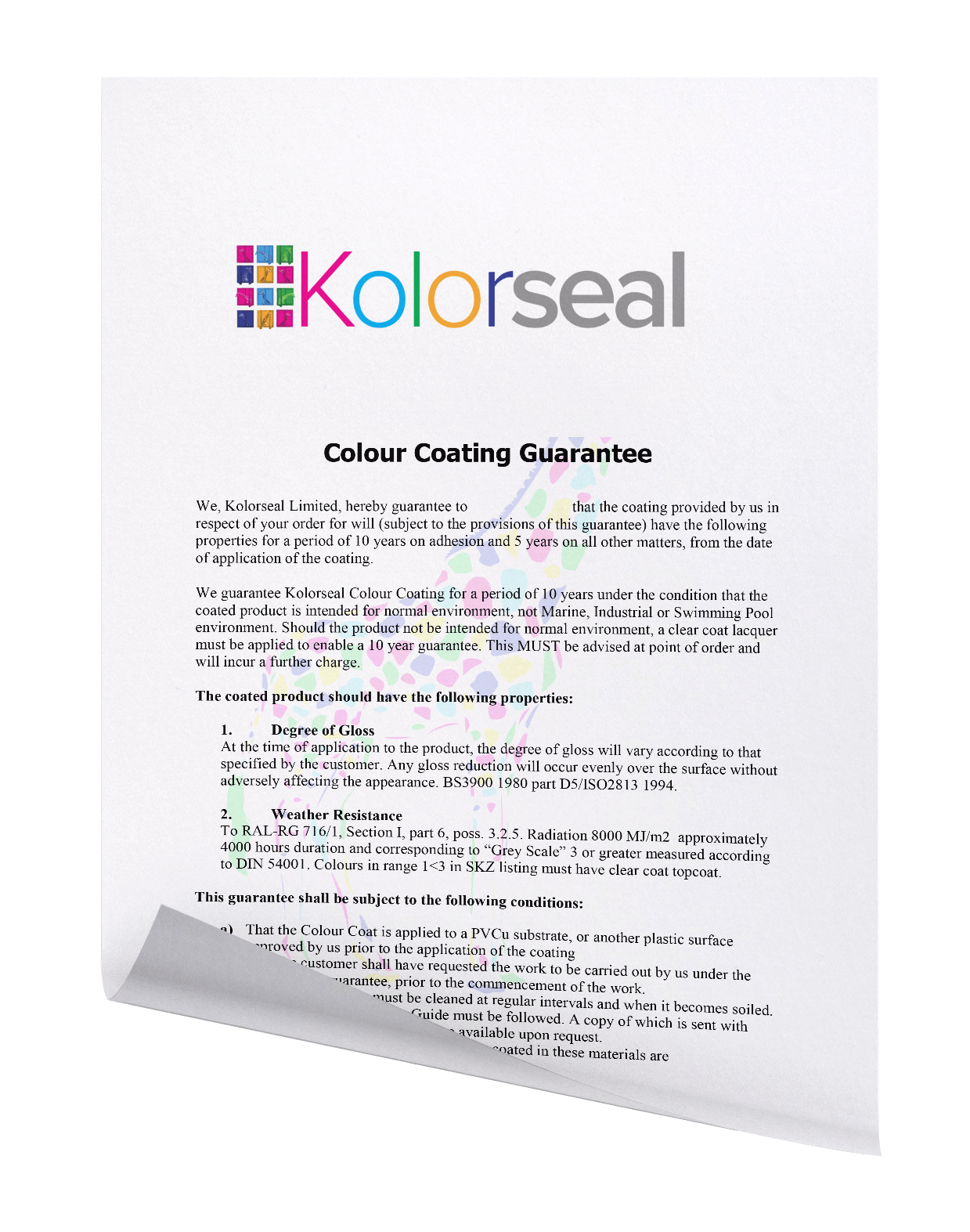 Colour coating guarantee